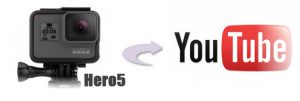 gopro-hero5-4k-to-youtube
