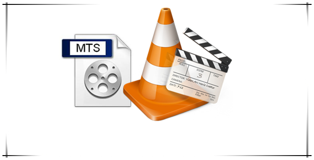 How to Enable VLC Media Player to MTS Files |