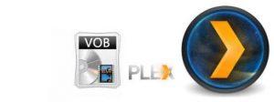 vob-to-plex