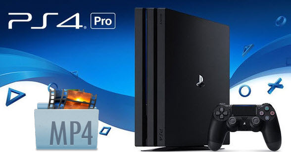 mp4-to-ps4-pro